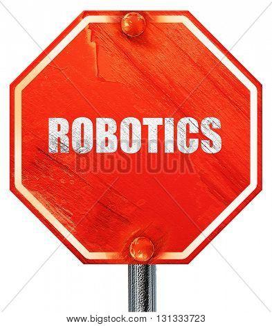 robotics, 3D rendering, a red stop sign