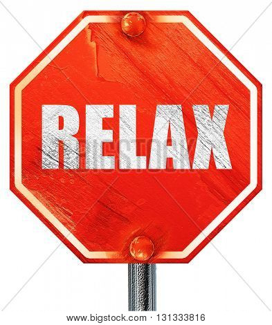 relax, 3D rendering, a red stop sign