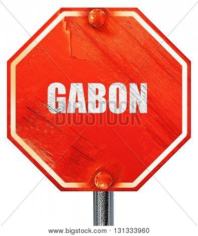 Greetings from gabon, 3D rendering, a red stop sign