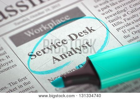 Service Desk Analyst - Jobs in Newspaper, Circled with a Azure Highlighter. Blurred Image. Selective focus. Job Search Concept. 3D Render.