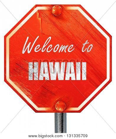 Welcome to hawaii, 3D rendering, a red stop sign