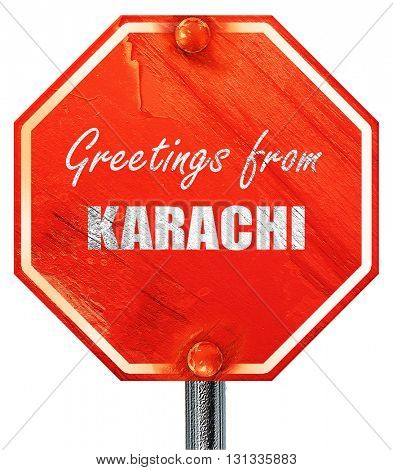Greetings from karachi, 3D rendering, a red stop sign