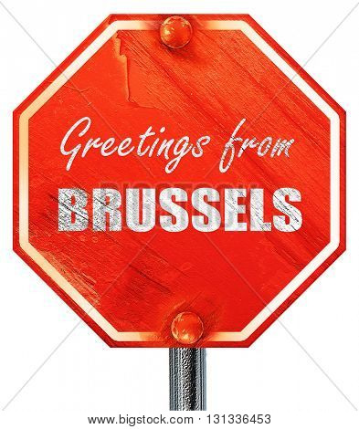 Greetings from brussels, 3D rendering, a red stop sign