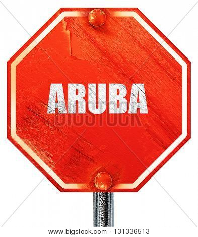 Greetings from aruba, 3D rendering, a red stop sign
