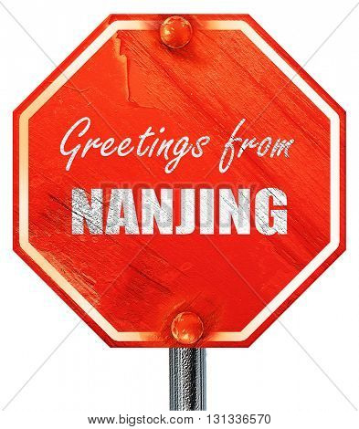 Greetings from nanjing, 3D rendering, a red stop sign
