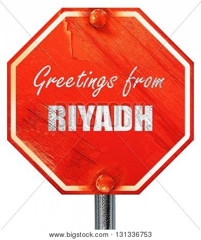 Greetings from riyadh, 3D rendering, a red stop sign