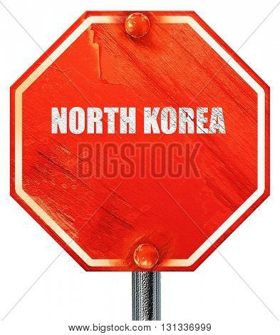 Greetings from north korea, 3D rendering, a red stop sign