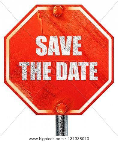 save the date, 3D rendering, a red stop sign