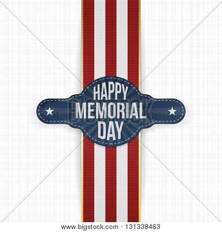 Happy Memorial Day greeting Banner and Ribbon. National American Holiday Background Template. Vector Illustration.