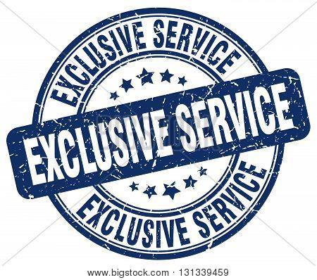 exclusive service blue grunge round vintage rubber stamp.exclusive service stamp.exclusive service round stamp.exclusive service grunge stamp.exclusive service.exclusive service vintage stamp.