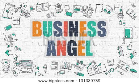 Multicolor Concept - Business Angel - on White Brick Wall with Doodle Icons Around. Modern Illustration with Doodle Design Style.