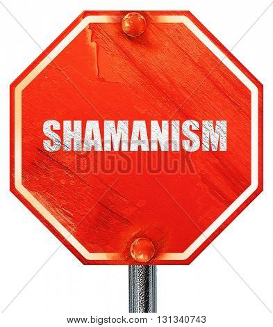 shamanism, 3D rendering, a red stop sign