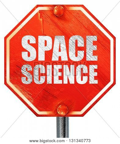 space science, 3D rendering, a red stop sign