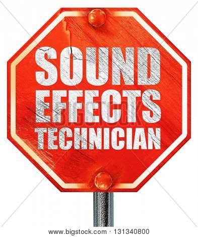 sound effects technician, 3D rendering, a red stop sign