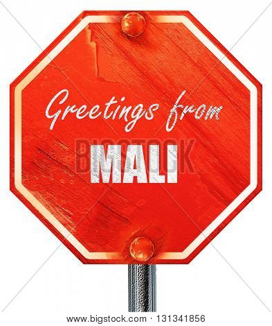 Greetings from mali, 3D rendering, a red stop sign
