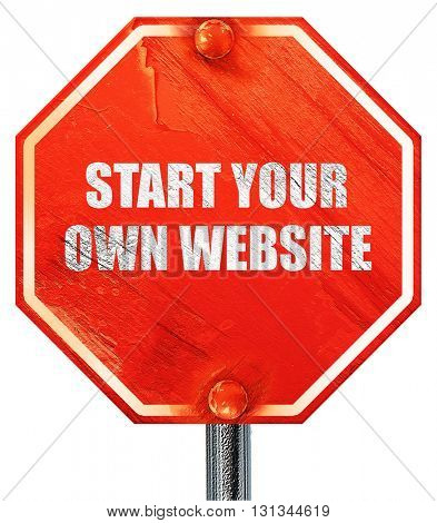 start your own website, 3D rendering, a red stop sign