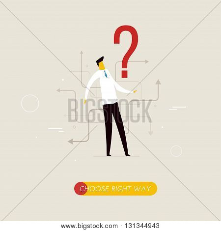 Businessman looking for the right path in his career. Vector illustration EPS10.0 fully editable.