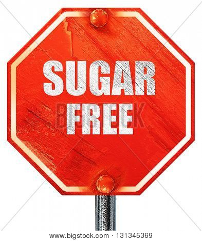 sugar free sign, 3D rendering, a red stop sign