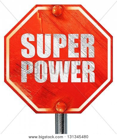 super power, 3D rendering, a red stop sign