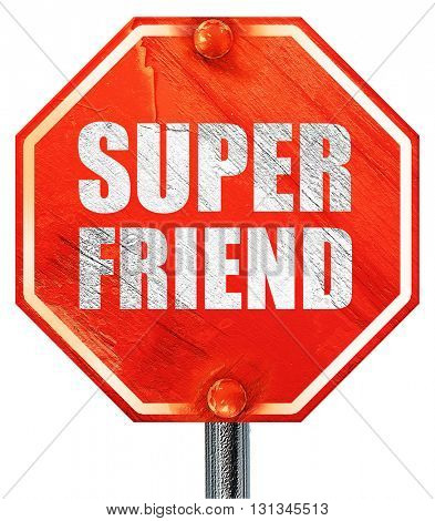 super friend, 3D rendering, a red stop sign