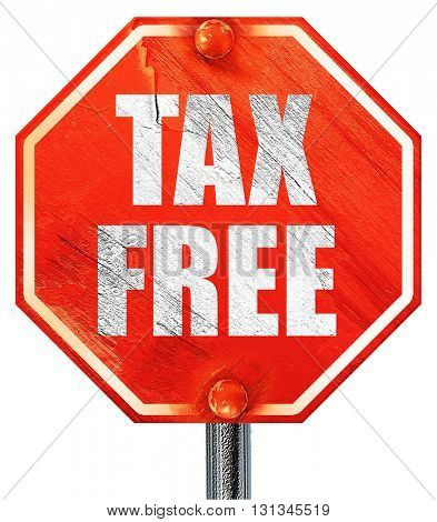 tax free sign, 3D rendering, a red stop sign