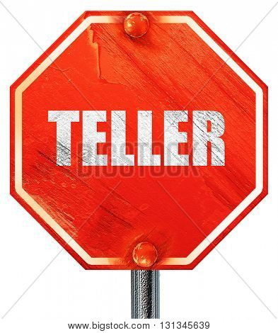 teller, 3D rendering, a red stop sign