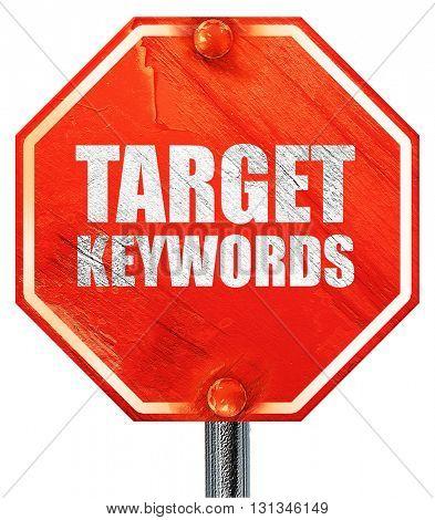 target keywords, 3D rendering, a red stop sign