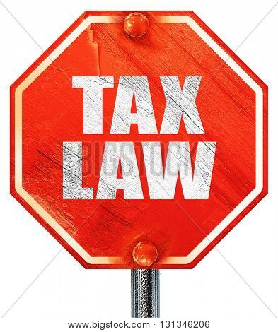 tax law, 3D rendering, a red stop sign