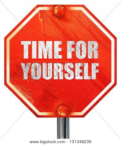time for yourself, 3D rendering, a red stop sign