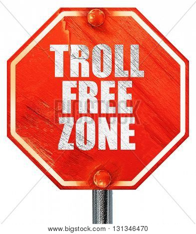troll free zone, 3D rendering, a red stop sign