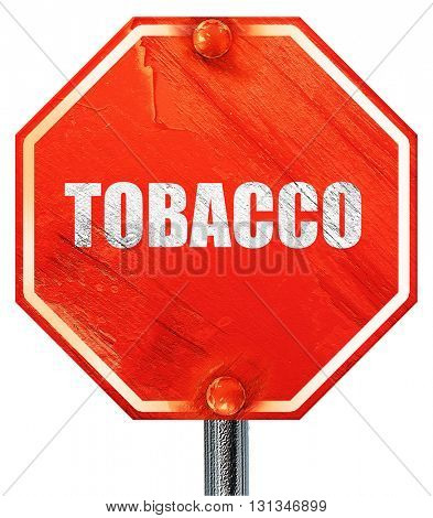 tobacco, 3D rendering, a red stop sign