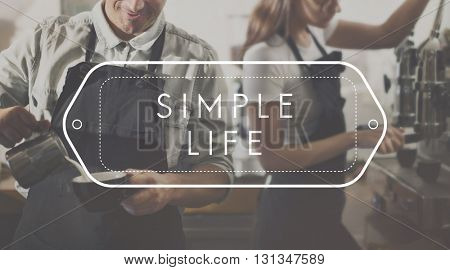 Simple Life Pleasure Positive Optimism Concept