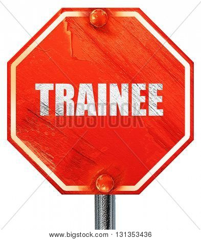 trainee, 3D rendering, a red stop sign