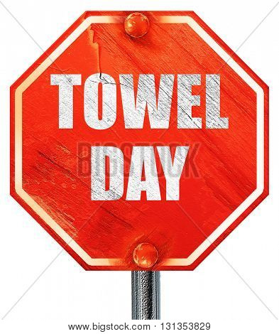 towel day, 3D rendering, a red stop sign