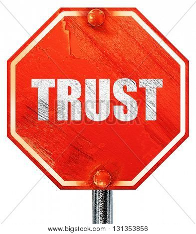 trust, 3D rendering, a red stop sign