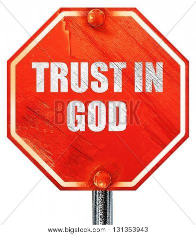 trust in god, 3D rendering, a red stop sign