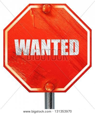 wanted, 3D rendering, a red stop sign