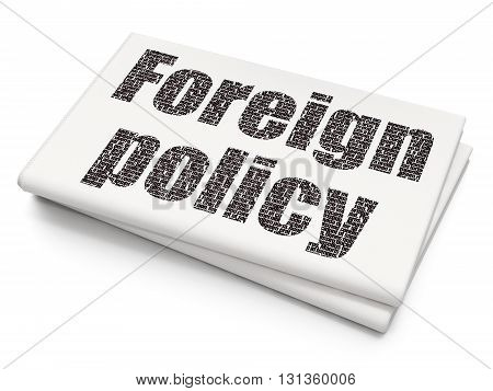 Politics concept: Pixelated black text Foreign Policy on Blank Newspaper background, 3D rendering