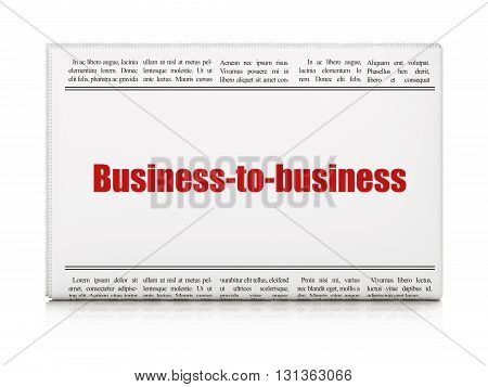 Business concept: newspaper headline Business-to-business on White background, 3D rendering