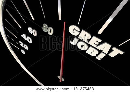 Great Job Excellent Work Praise Recognition Words Speedometer 3d Illustration