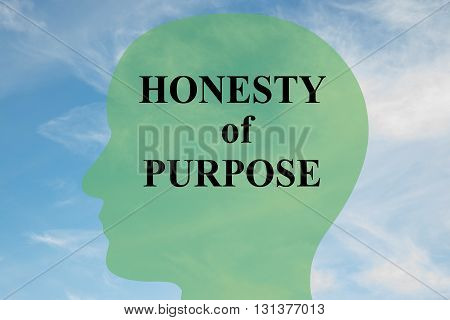 Honesty Of Purpose Mental Concept
