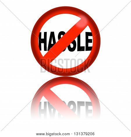 No Hassle Sign 3D Rendering