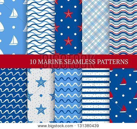 Ten marine different seamless patterns. Vector illustration for nautical design. Endless texture can be used for fills web surface. Set of sea backdrop with wave yacht sea star and etc.