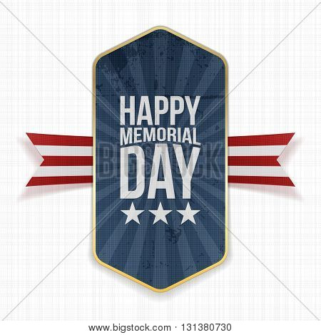 Happy Memorial Day realistic Label and Ribbon. National American Holiday Background Template. Vector Illustration.
