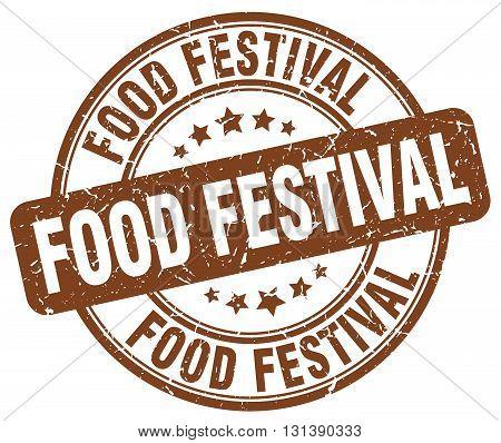 food festival brown grunge round vintage rubber stamp.food festival stamp.food festival round stamp.food festival grunge stamp.food festival.food festival vintage stamp.