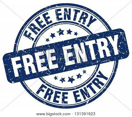 free entry blue grunge round vintage rubber stamp.free entry stamp.free entry round stamp.free entry grunge stamp.free entry.free entry vintage stamp.