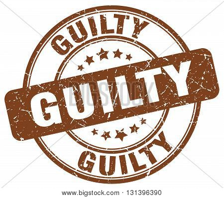guilty brown grunge round vintage rubber stamp.guilty stamp.guilty round stamp.guilty grunge stamp.guilty.guilty vintage stamp.