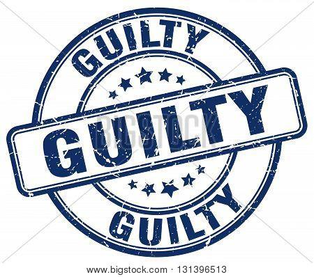 guilty blue grunge round vintage rubber stamp.guilty stamp.guilty round stamp.guilty grunge stamp.guilty.guilty vintage stamp.