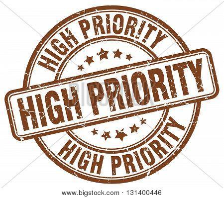 high priority brown grunge round vintage rubber stamp.high priority stamp.high priority round stamp.high priority grunge stamp.high priority.high priority vintage stamp.
