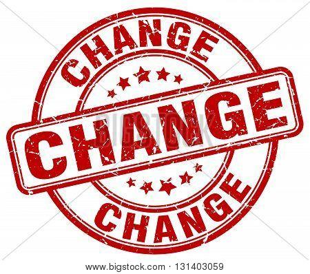 change red grunge round vintage rubber stamp.change stamp